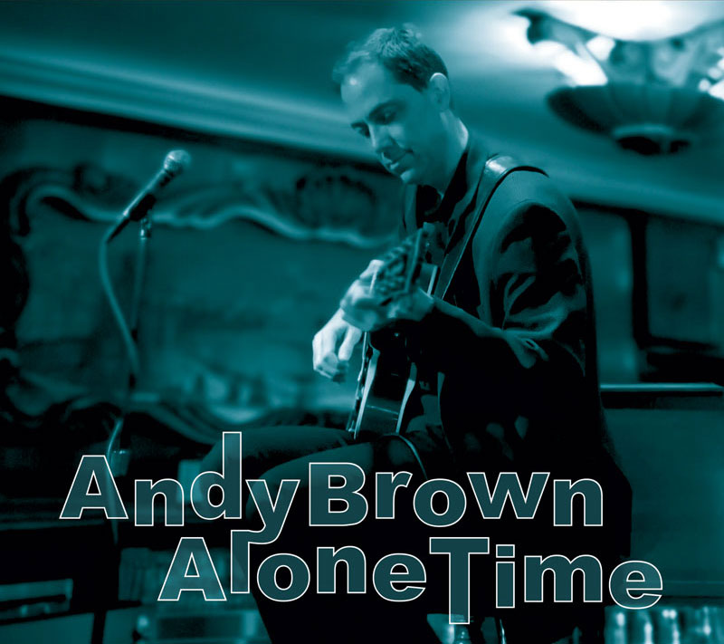 Andy Brown - Alone Time CD
