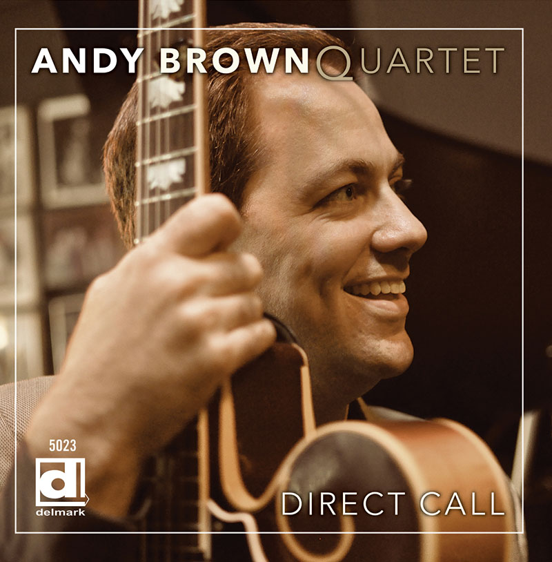 Andy Brown Quartet - Direct Call CD